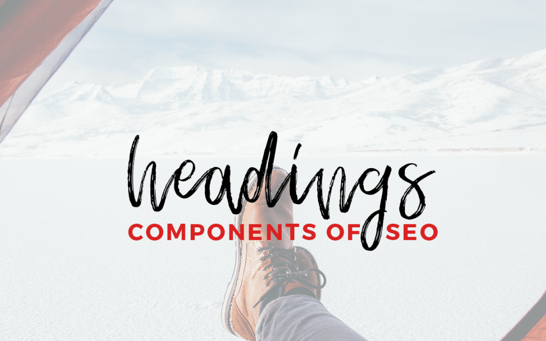 How, What and Why of Headings for SEO